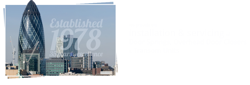 We provide the installation and servicing of Door Springs, Overhead Door Closers & Transom Units